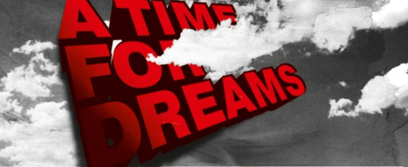 a-time-for-dreams